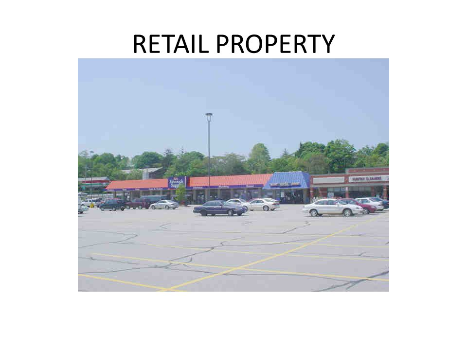 RETAIL PROPERTY