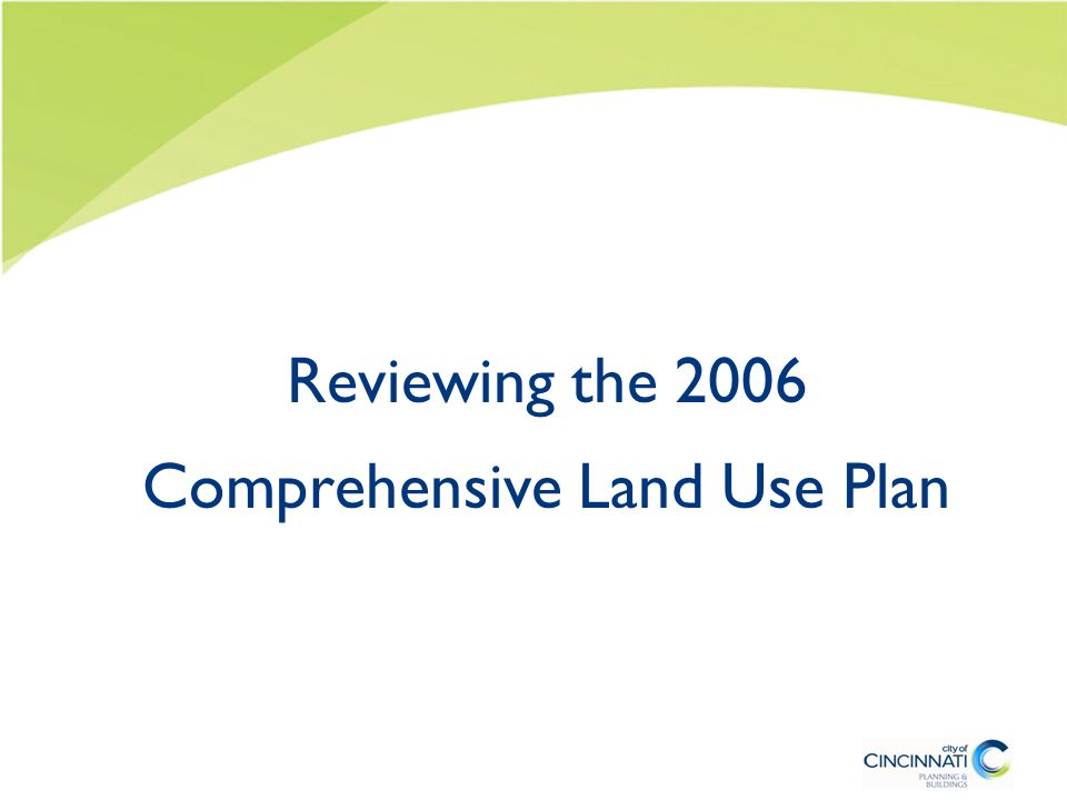 Reviewing the 2006 Comprehensive Land Use Plan