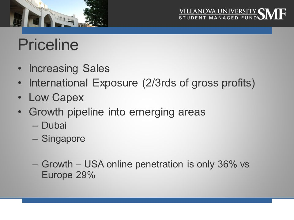 Increasing Sales International Exposure (2/3rds of gross profits) Low Capex Growth pipeline into emerging areas –Dubai –Singapore –Growth – USA online