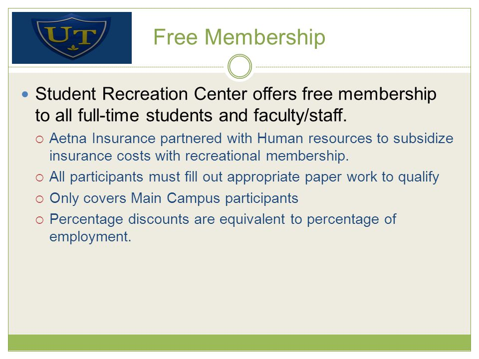 Free Membership Student Recreation Center offers free membership to all full-time students and faculty/staff.