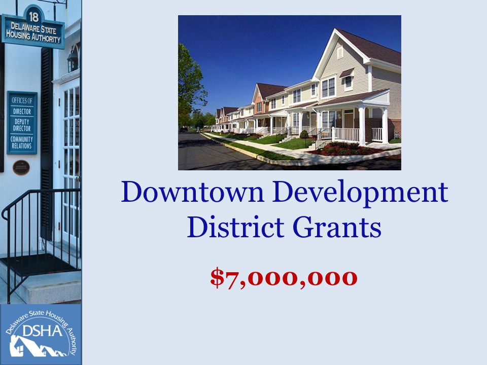 Downtown Development District Grants $7,000,000
