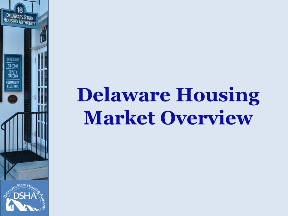 Delaware Housing Market Overview