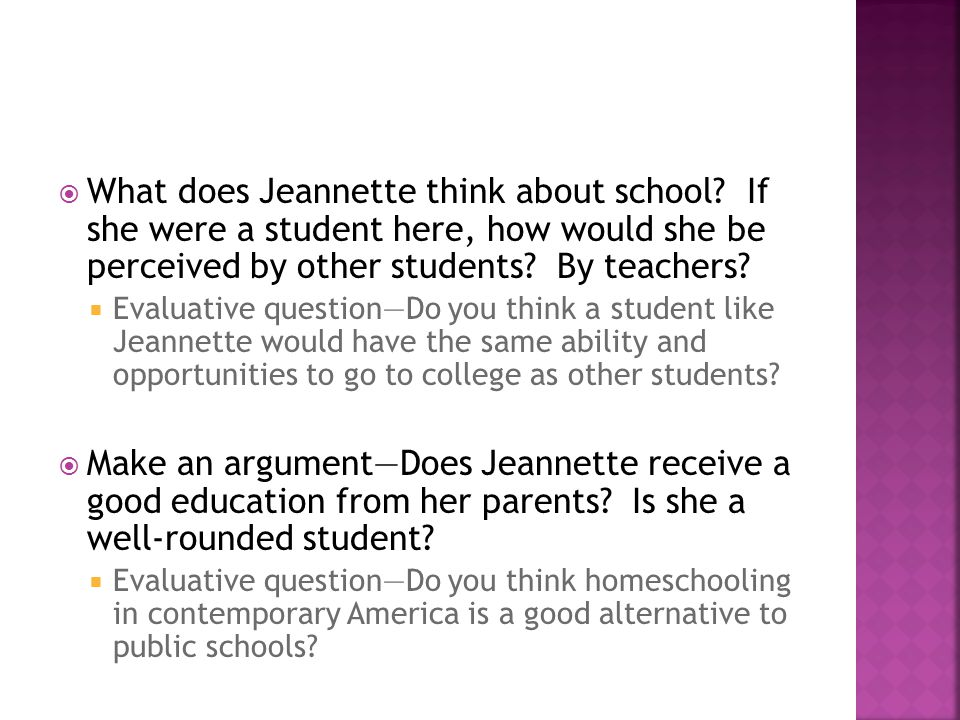 What does Jeannette think about school.