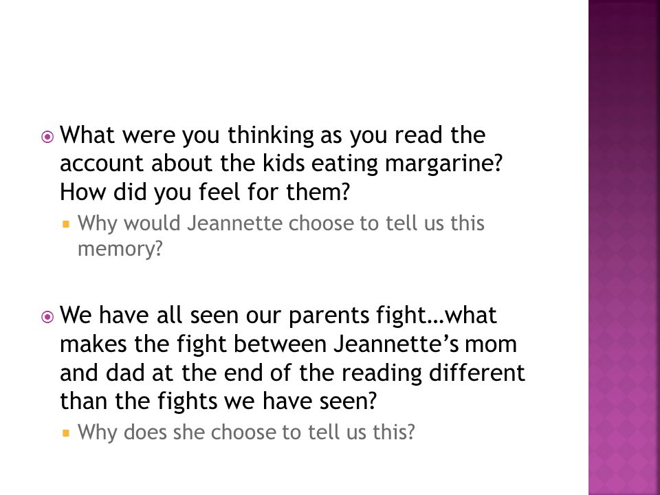 What were you thinking as you read the account about the kids eating margarine.