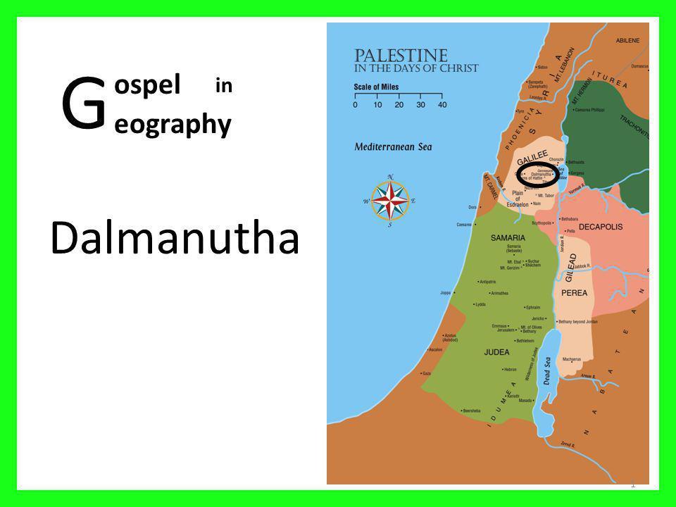 G Dalmanutha 1 ospel eography in