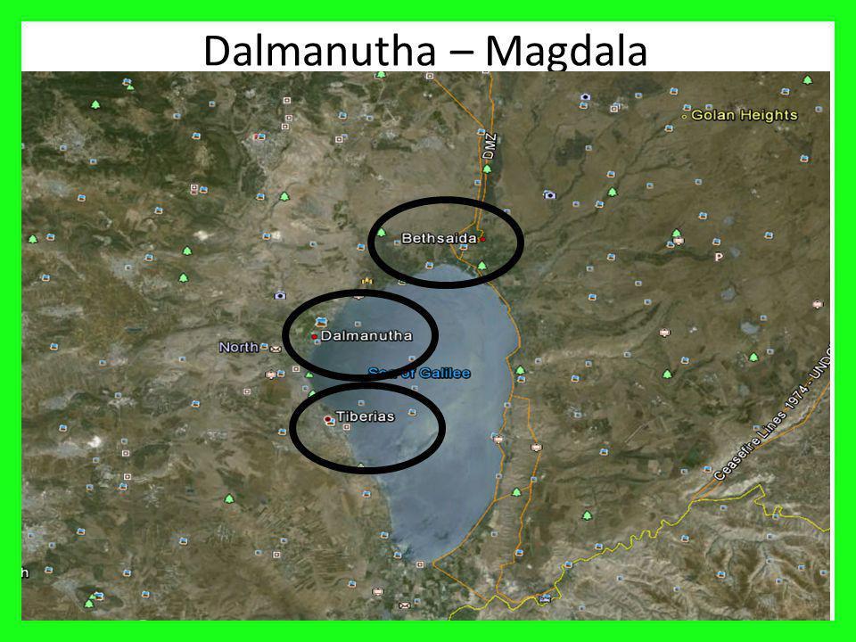 Dalmanutha – Magdala 9