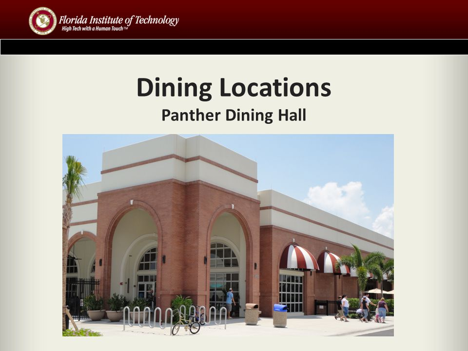 Dining Locations Panther Dining Hall