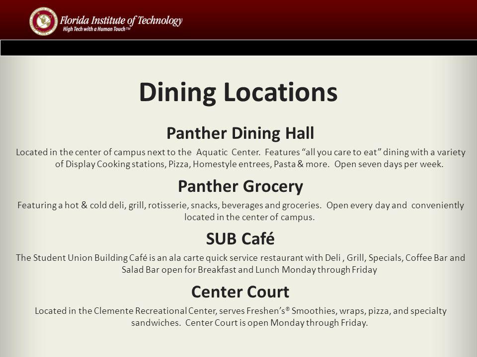 Florida Tech Dining Services Telephone: 321/674.8076 www.fit.edu/food www.fit.edu/food
