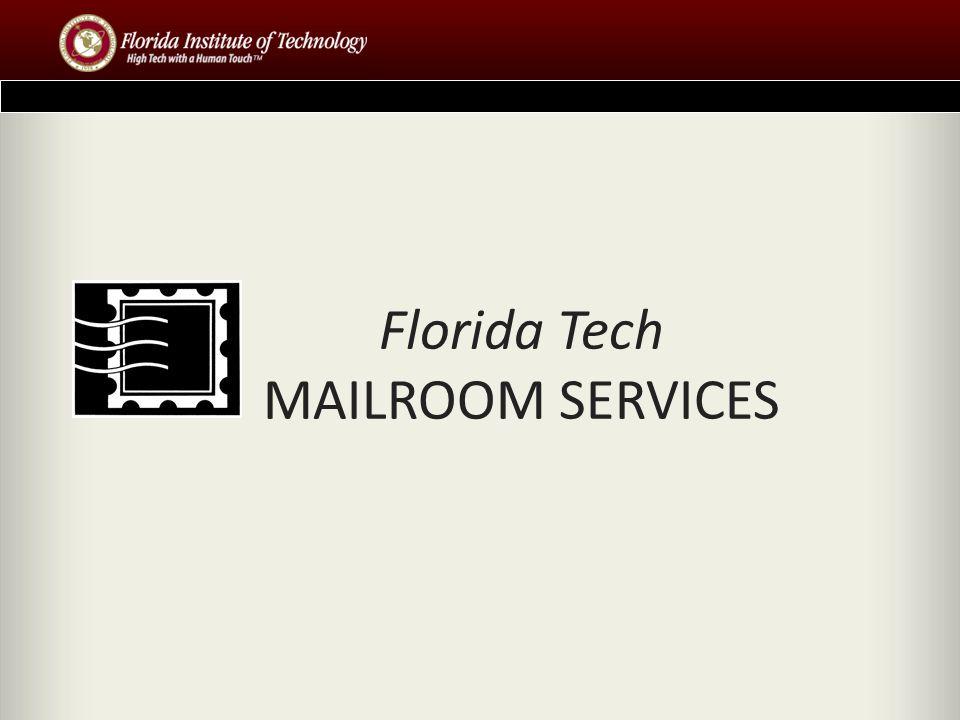 Florida Tech MAILROOM SERVICES