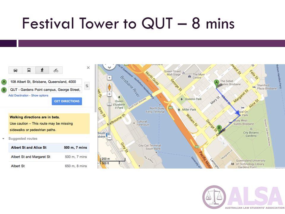 Festival Tower to QUT – 8 mins