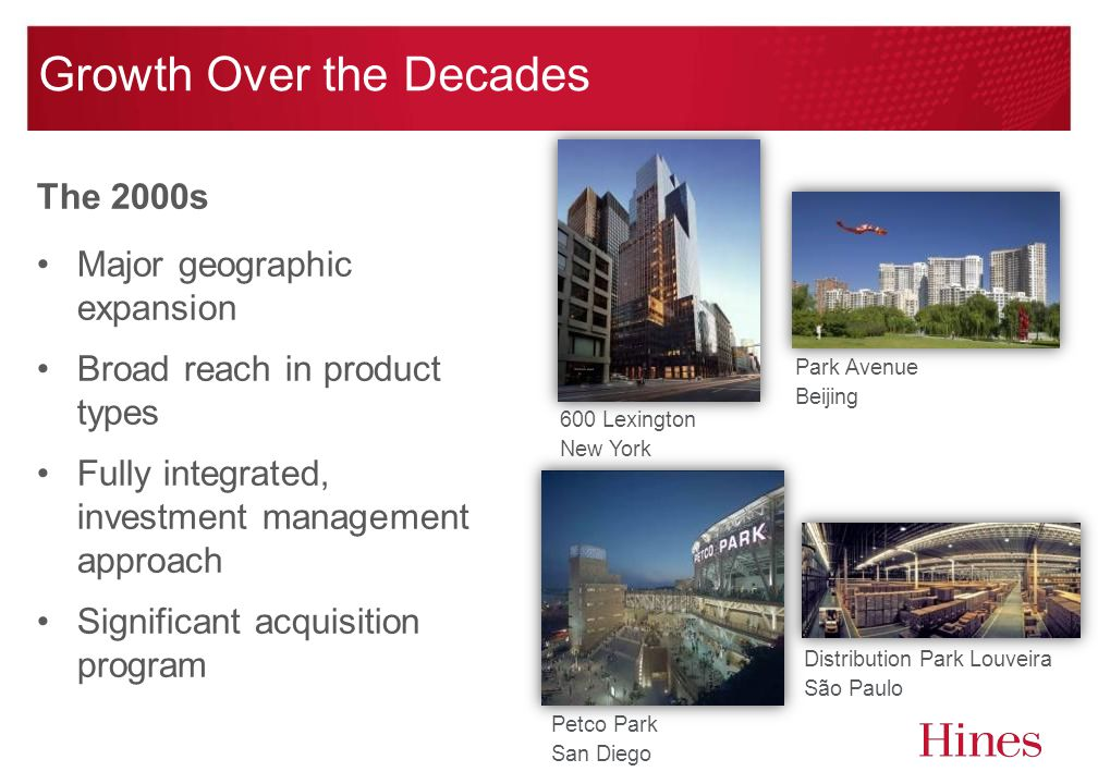 The 2000s Major geographic expansion Broad reach in product types Fully integrated, investment management approach Significant acquisition program Pet
