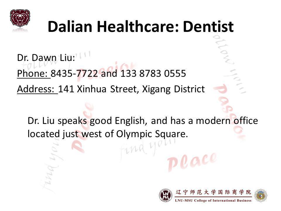 Dalian Healthcare: Dentist Dr.