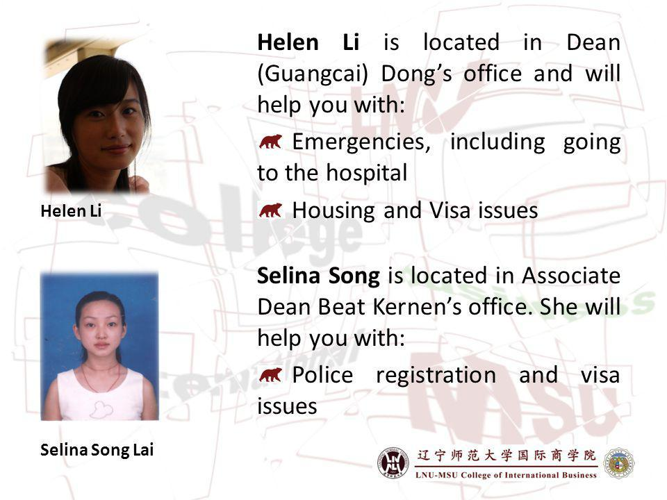 Selina Song Lai Selina Song is located in Associate Dean Beat Kernens office.