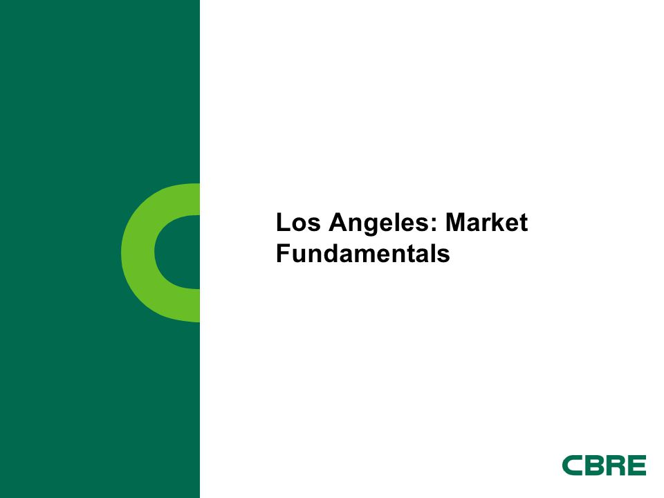 Los Angeles: Market Fundamentals