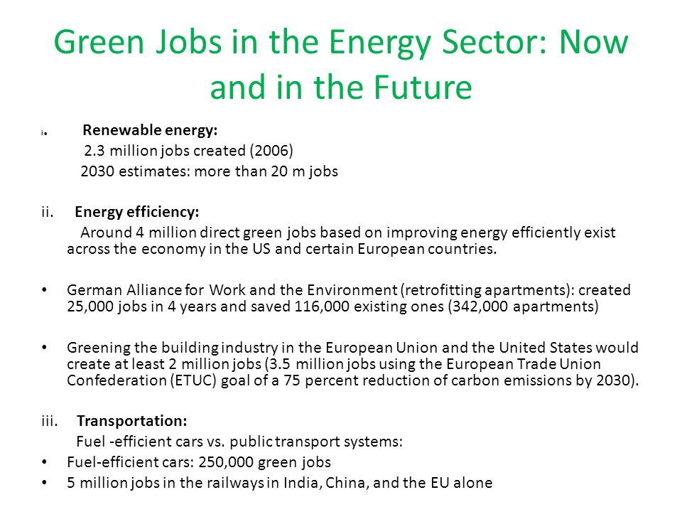 Green Jobs in the Energy Sector: Now and in the Future i.