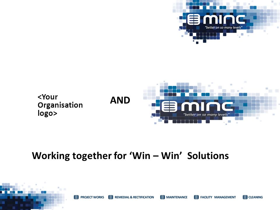 AND Working together for Win – Win Solutions