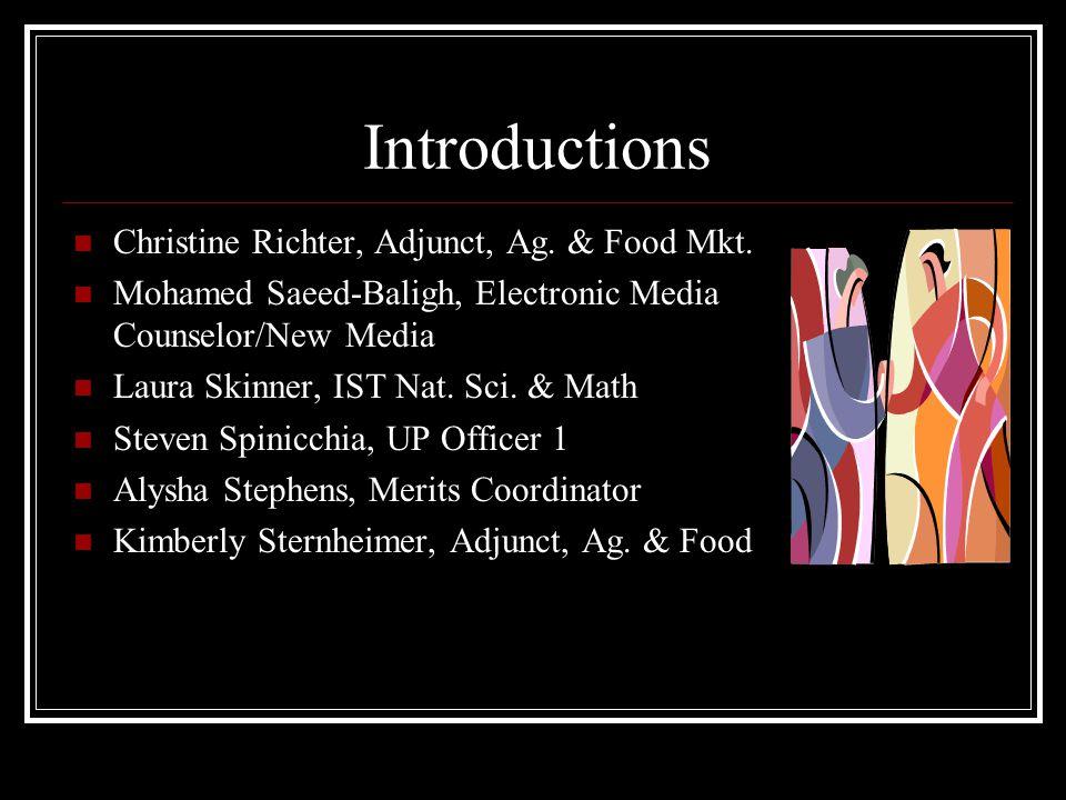 Introductions Christine Richter, Adjunct, Ag. & Food Mkt.