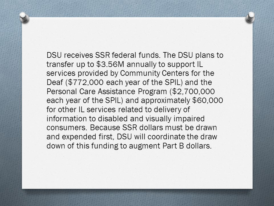 DSU receives SSR federal funds.