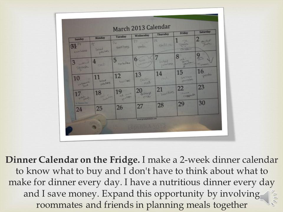 Dinner Calendar on the Fridge.