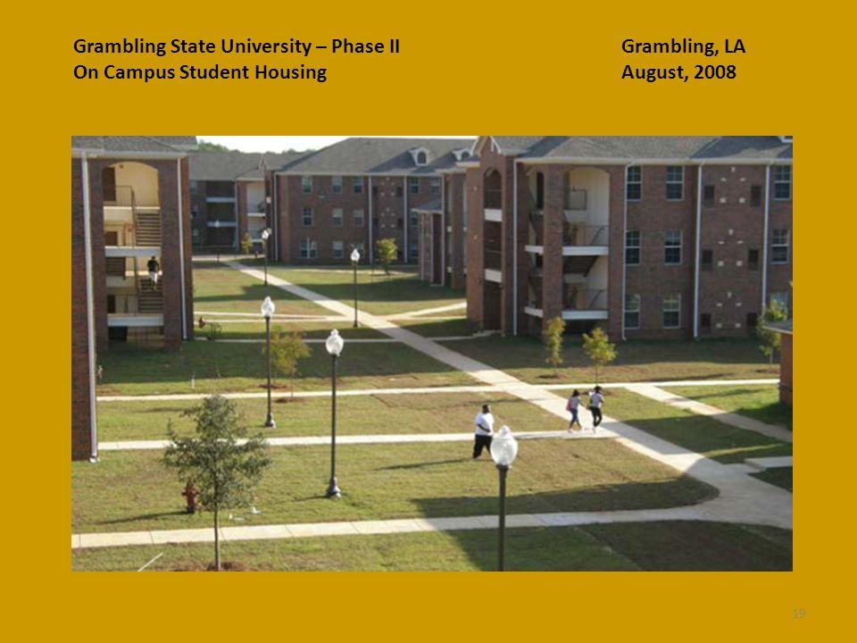 Grambling State University – Phase II Grambling, LA On Campus Student Housing August, 2008 19