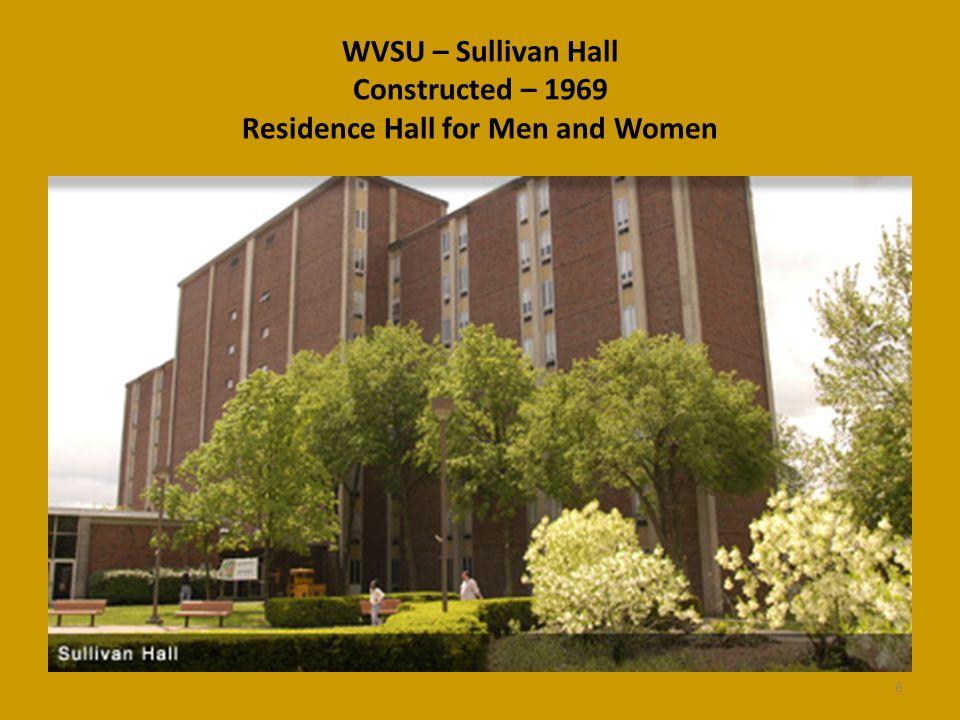 WVSU – Sullivan Hall Constructed – 1969 Residence Hall for Men and Women 6