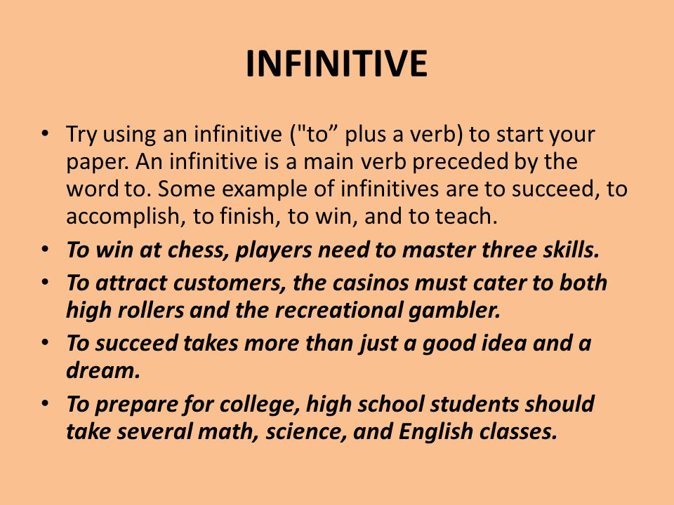 INFINITIVE Try using an infinitive (