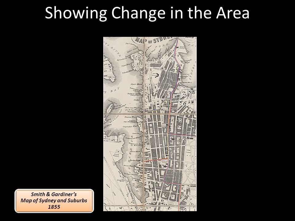 Showing Change in the Area Smith & Gardiners Map of Sydney and Suburbs 1855