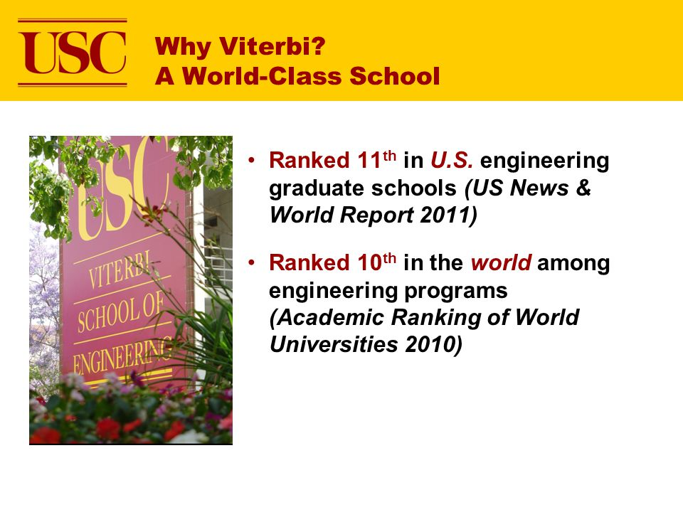 Why Viterbi.A World-Class School Ranked 11 th in U.S.