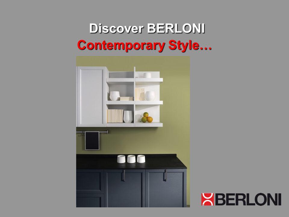 Discover BERLONI Contemporary Style…