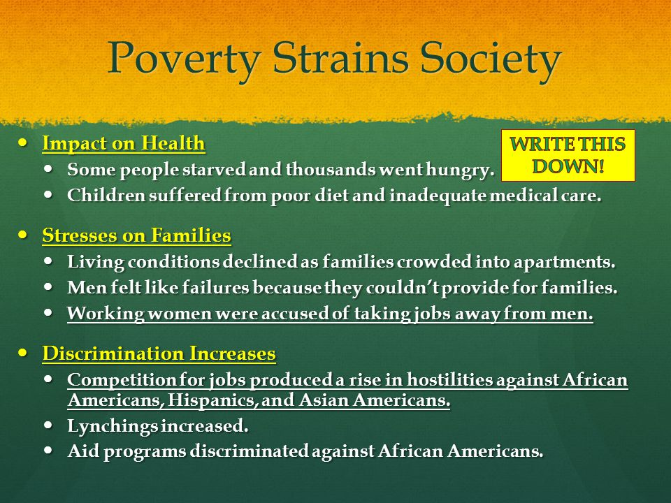 Poverty Strains Society Impact on Health Impact on Health Some people starved and thousands went hungry. Some people starved and thousands went hungry