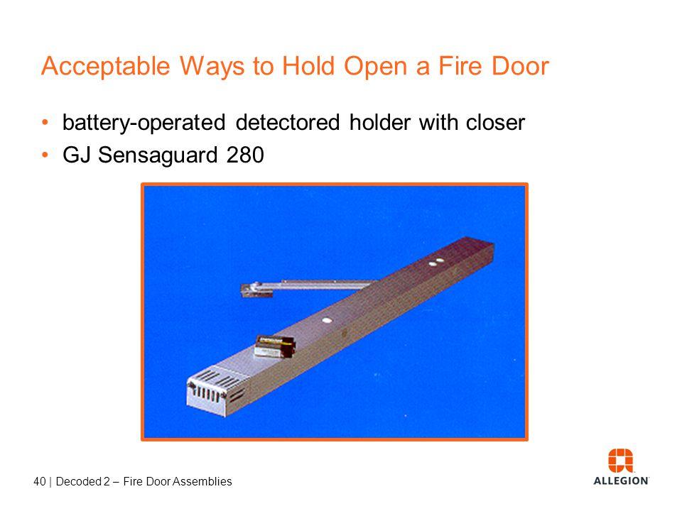 39   Decoded 2 – Fire Door Assemblies 4111-Cush x 4040-SEH