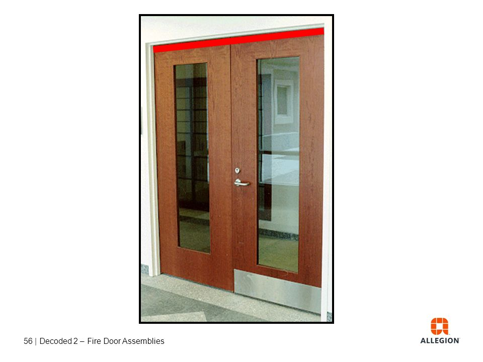55   Decoded 2 – Fire Door Assemblies Door Coordinators