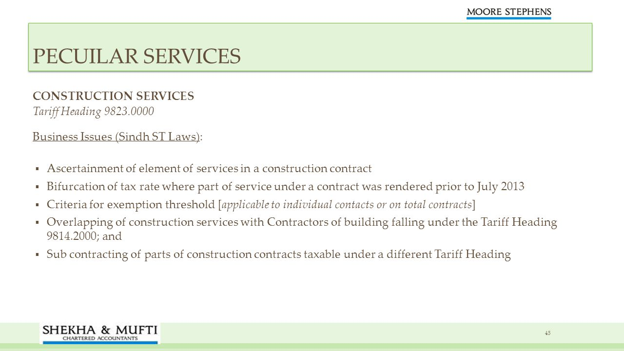 CONSTRUCTION SERVICES Tariff Heading 9823.0000 Business Issues (Sindh ST Laws): Ascertainment of element of services in a construction contract Bifurc