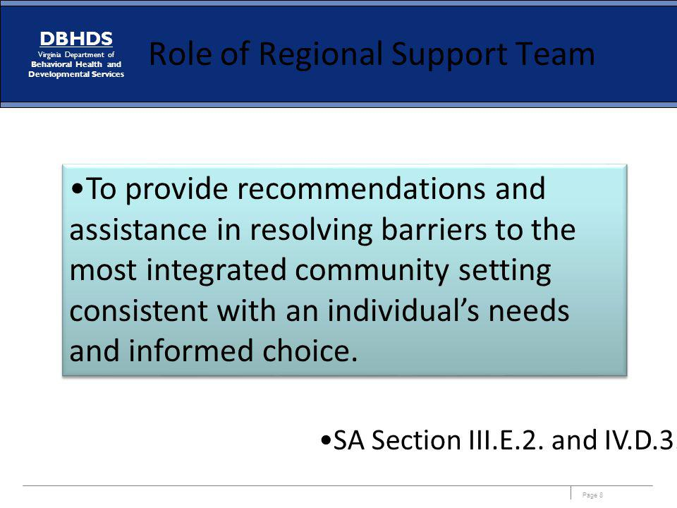 Page 79 DBHDS Virginia Department of Behavioral Health and Developmental Services Next Steps Rental Demonstration ($800,000 DOJ funding) –Finalize concept paper using Medicaid cost data (to be provided by DMAS).