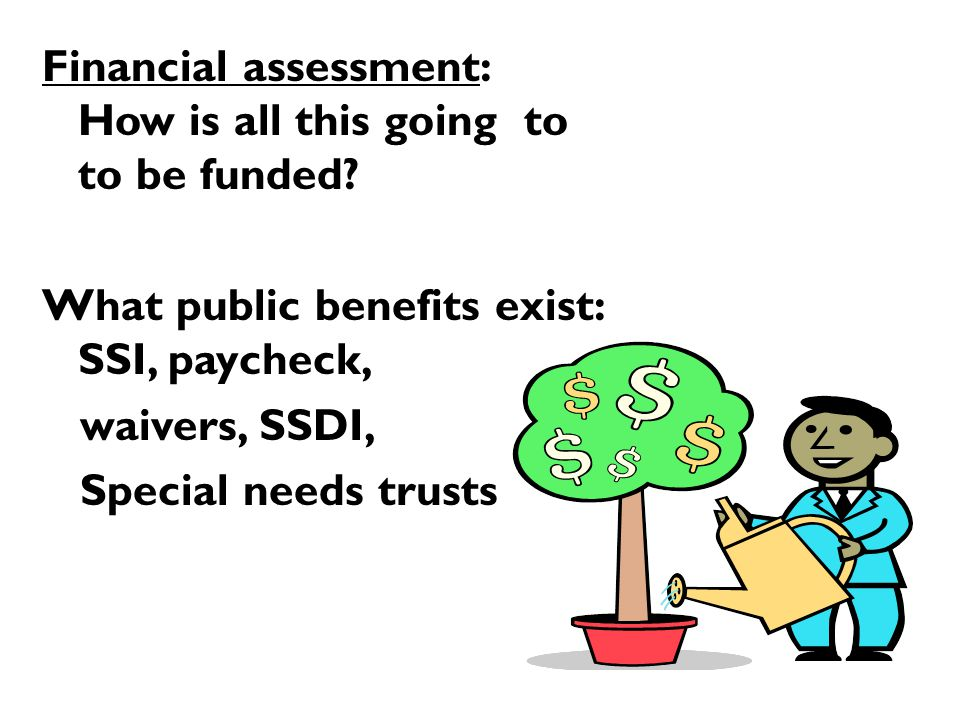 Financial assessment: How is all this going to to be funded.