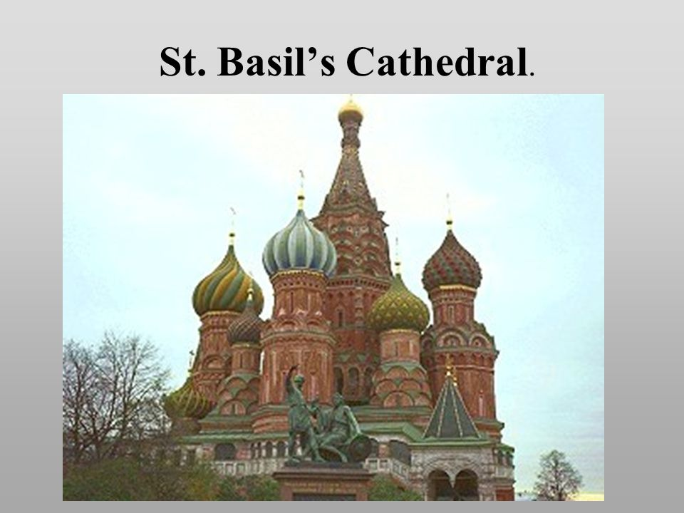 St. Basils Cathedral.