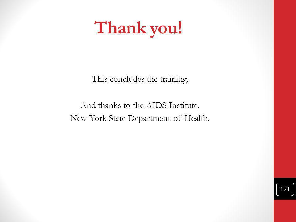Thank you. This concludes the training.