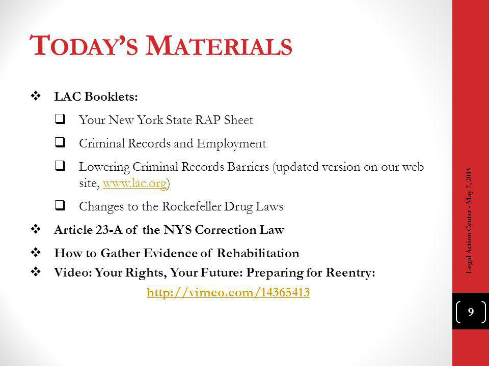 H AVE Q UESTIONS ? Call the Legal Action Center 212-243-1313 Legal Action Center - May 7, 2013 120