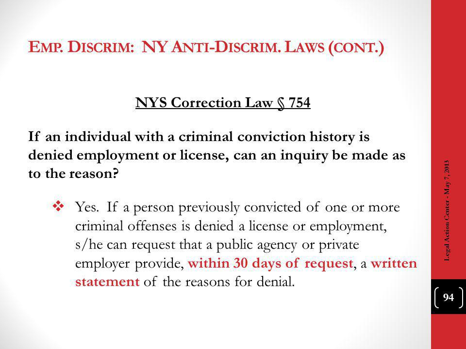 NYS Correction Law § 754 If an individual with a criminal conviction history is denied employment or license, can an inquiry be made as to the reason.