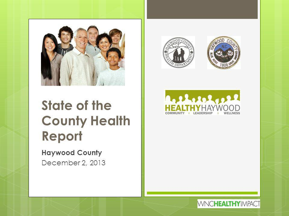 Haywood County December 2, 2013 State of the County Health Report