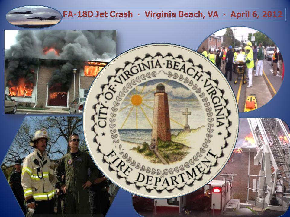 FA-18D Jet Crash Virginia Beach, VA April 6, 2012