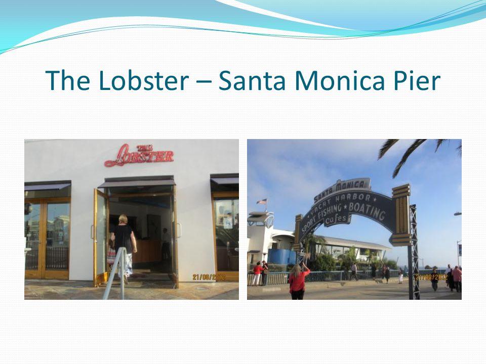 The Lobster – Santa Monica Pier