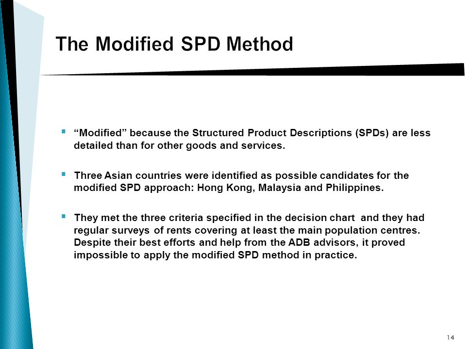 Modified because the Structured Product Descriptions (SPDs) are less detailed than for other goods and services.