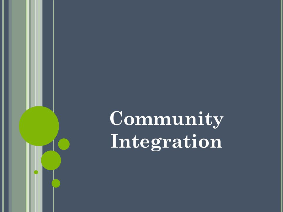 Community Integration