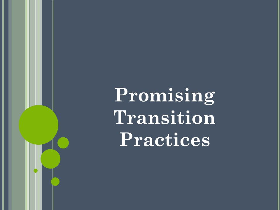 Promising Transition Practices