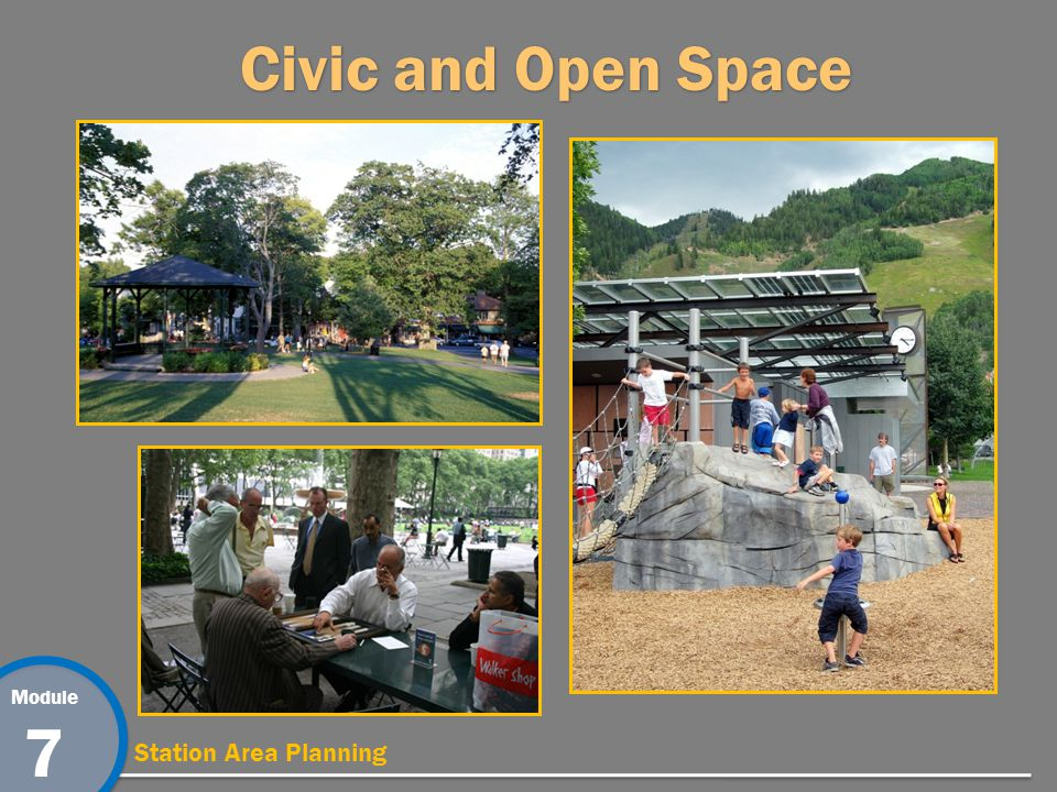 Module 7 Station Area Planning Civic and Open Space