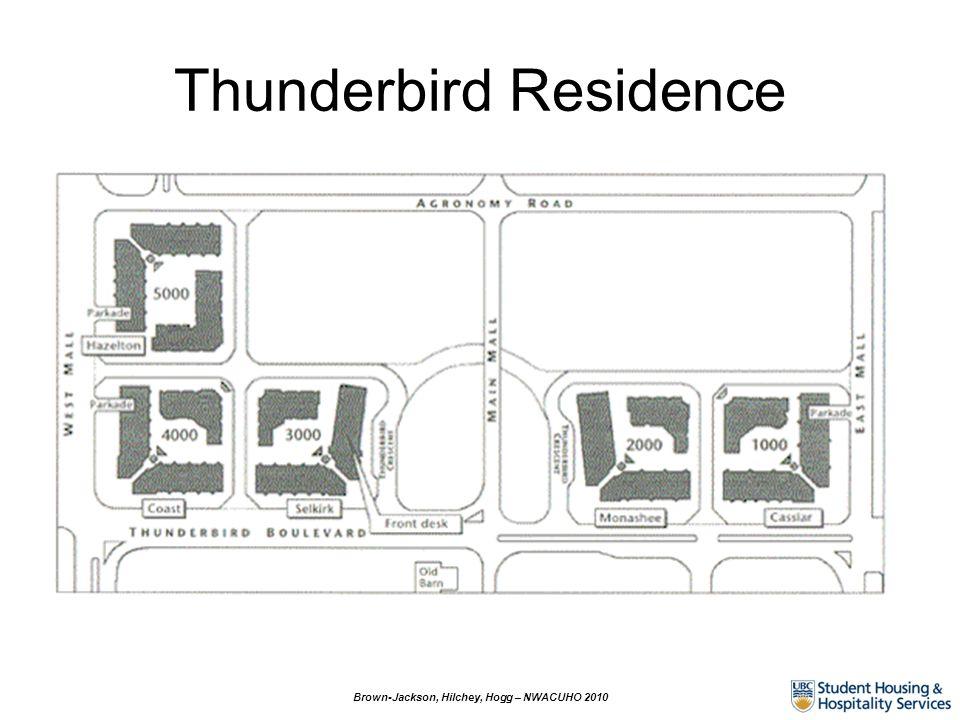 Thunderbird Residence Brown-Jackson, Hilchey, Hogg – NWACUHO 2010