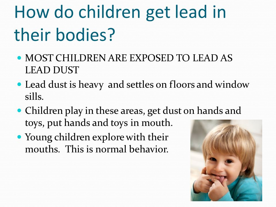How do children get lead in their bodies.