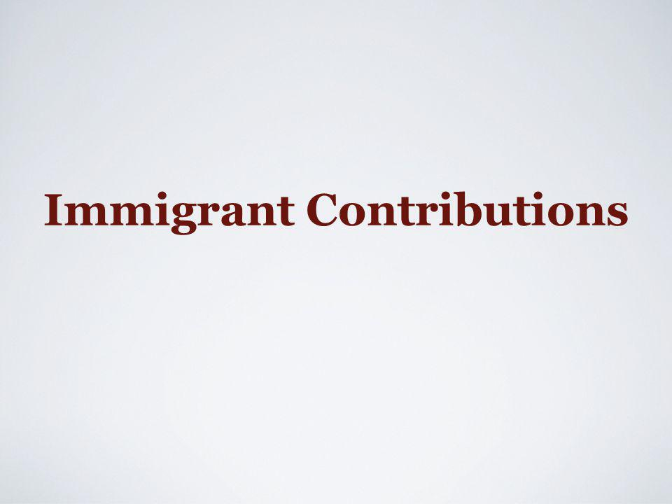 Immigrant Contributions