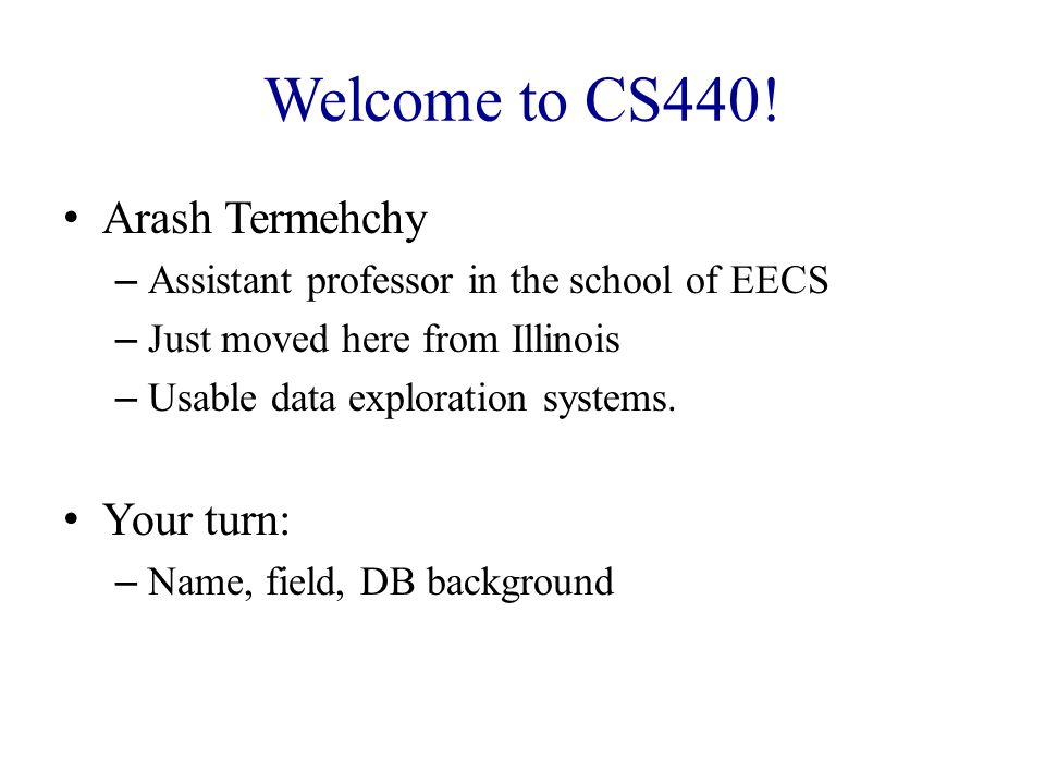 Welcome to CS440.